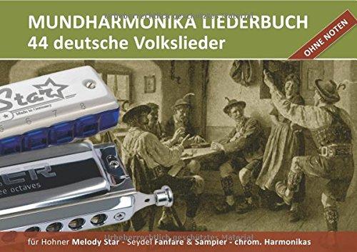 """Diatonic Songbooks / Mundharmonika Liederbuch """"deutsche Volkslieder"""" für Hohner Melody Star, Seydel Sampler, Seydel Fanfare und chrom. ... Begleitakkorde inkl. Griffbilder für Gitarre"""