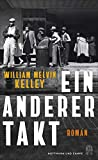 Ein anderer Takt: Roman von William Melvin Kelley