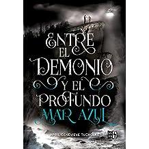 Resultado de imagen para entre el demonio y el profundo mar azul amazon