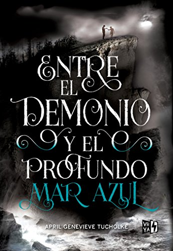 Entre el demonio y el profundo mar azul (Saga Between)