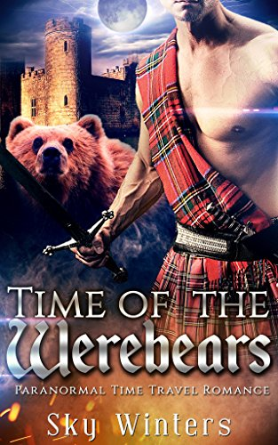 time-travel-romance-time-of-the-werebears-highlander-shifter-paranormal-fantasy-romance-english-edit