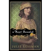 A Heart Revealed: A Novel (Winds of Change) by Julie Lessman (2011-09-01)