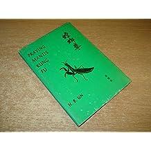 Praying Mantis Kung Fu