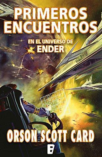 Primeros encuentros (Saga de Ender 9): En el universo de Ender (Spanish Edition)