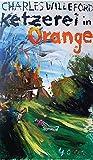 Ketzerei in Orange (Pulp Master)
