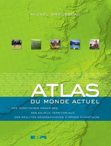 Atlas du monde actuel premier cycle sec. par From Friesens