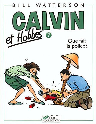 Calvin et Hobbes, tome 7 : Que fait la police ?