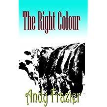 The Right Colour