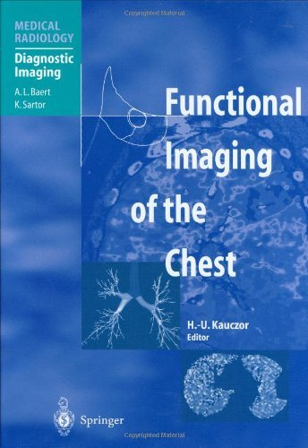 Functional Imaging of the Chest (Medical Radiology / Diagnostic Imaging) (2004-01-12)