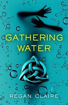 Gathering Water (English Edition)