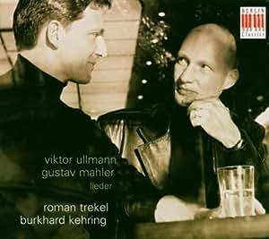 Ullman & Mahler - Lieder
