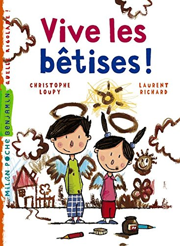 Vive les bêtises por Christophe Loupy, Laurent Richard