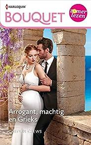 Arrogant, machtig en Grieks (Bouquet Book 4292)