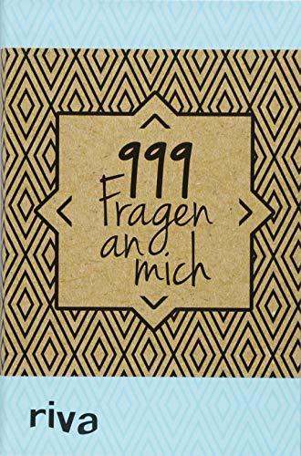 999 Fragen an mich: Ein Ausfüllbuch