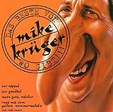 Songtexte von Mike Krüger - Das Beste von Mike Krüger wo gibt!!!