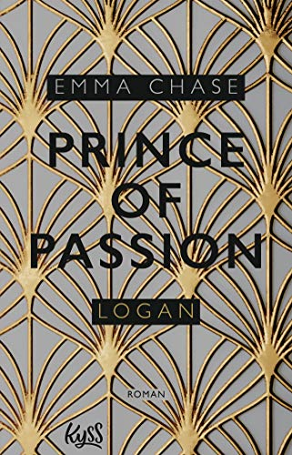 Prince of Passion - Logan (Die Prince-of-Passion-Reihe, Band 3)