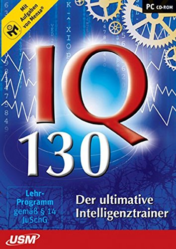 IQ 130 - Der ultimative Intelligenztrainer