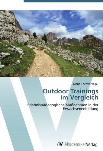Outdoor Trainings  im Vergleich: Erlebnispädagogische Maßnahmen in der  Erwachsenenbildung