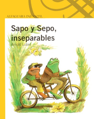 Sapo y Sepo, Inseparables = Frog and Toad Together (I Can Read! - Level 2)