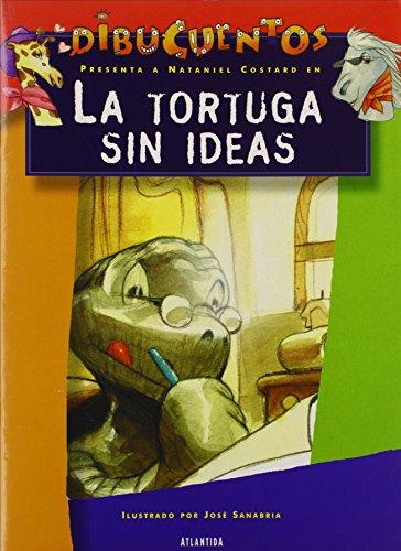 La Tortuga Sin Ideas por Nataniel Costard