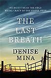 The Last Breath (Paddy Meehan 3)
