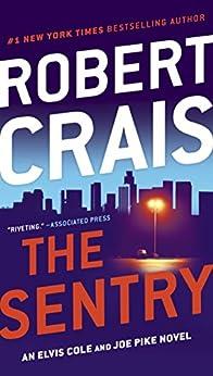 The Sentry (Joe Pike) by [Crais, Robert]