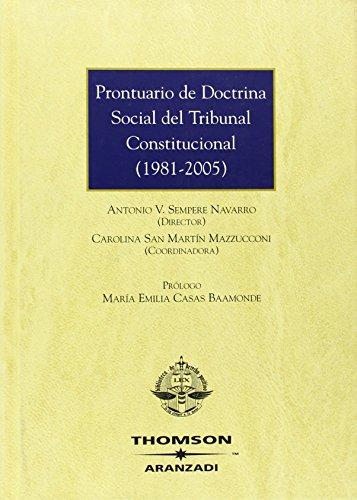 Prontuario de Doctrina Social del Tribunal Constitucional (1981-2005) (Gran Tratado)