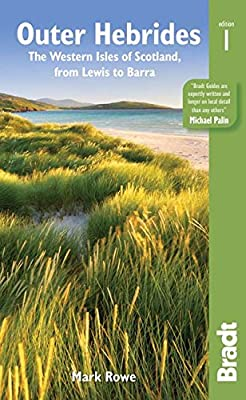 Outer Hebrides: The western isles of Scotland, from Lewis to Barra (Bradt Travel Guides (Regional Guides))