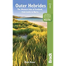 Bradt Outer Hebrides: The Western Isles of Scotland, from Lewis to Barra