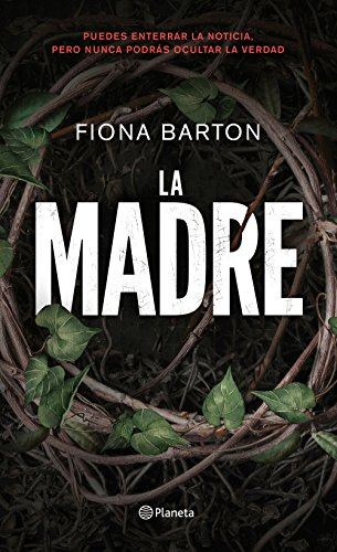 La madre (Volumen independiente) por Fiona Barton