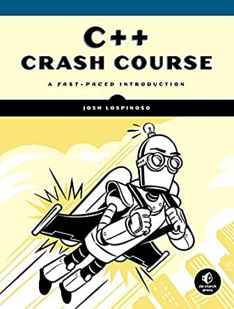 C++ Crash Course: A Fast-Paced Introduction eBook: Lospinoso, Josh: Amazon.in: Kindle Store