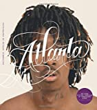 Atlanta: Hip-Hop and the South by Michael Schmelling (2010-11-10)