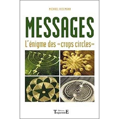 Messages : L'Enigme des 'crops circles'