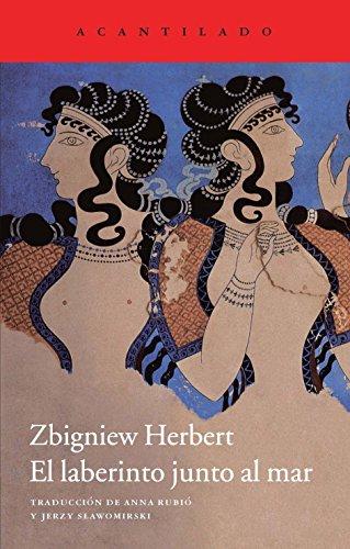 El laberinto junto al mar por Zbigniew Herbert