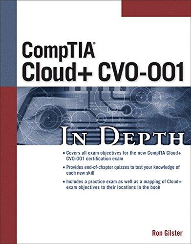 CompTIA Cloud+ CV0-001 in Depth por Ron Gilster