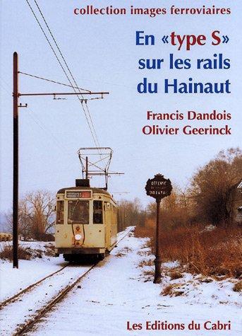 En type <type S> sur les rails du Hainaut