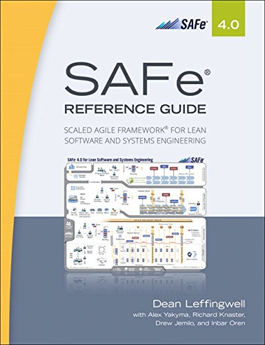 SAFe Reference Guide 4.0: Scaled Agile Framework for Lean Software and Systems Engineering - Engineering Lean