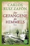 Der Gefangene des Himmels: Roman (Hochkaräter) bei Amazon kaufen
