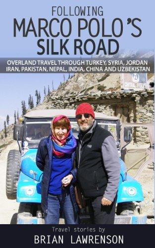 Following Marco Polos Silk Road (English Edition) eBook ...