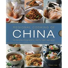 Regional Cooking of China: 300 Recipes From The North, South, East And West. by Tan, Terry (2014) Paperback