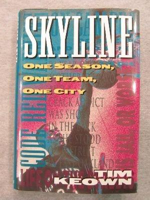 Skyline, One Season, One Team, One City por Tim Keown