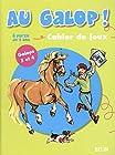 Au galop ! Cahier de jeux - Galops 3 et 4, A partir de 9 ans