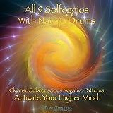 All 9 Solfeggio Frequencies