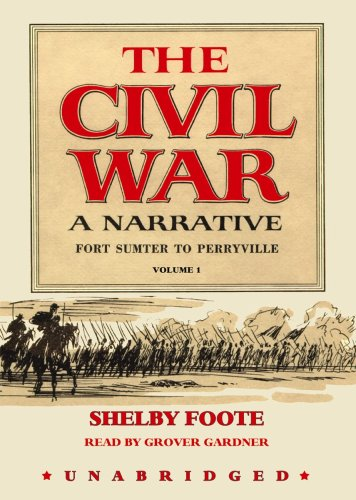 Fort Sumter to Perryville, Part 2 (Civil War: A Narrative)