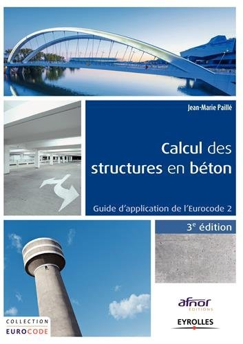 Calcul des structures en béton: Guide d'application de l'Eurocode 2.