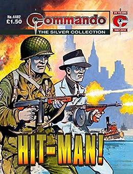Commando #4482: Hit-Man by [Hebden, Alan]