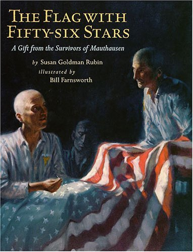 the-flag-with-fifty-six-stars-a-gift-from-the-survivors-of-mauthausen-by-susan-goldman-rubin-2005-03