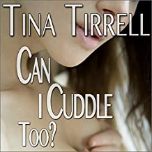 Can I Cuddle Too?: A Taboo MILF Sex Confessions Fantasy