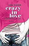 'Gefährlich sexy - Crazy in Love 2' von Kim Karr