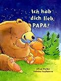 Ich hab dich lieb, Papa: Glitzerbuch zum Vor- und Selberlesen